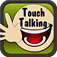 Touch Talking